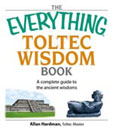 Everything Toltec Wisdom Book